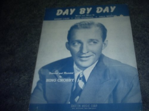 Primary image for Day By Day Sheet Music (BING CROSBY) [Sheet music] by SAMMY CAHN
