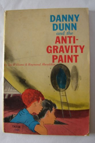 Primary image for Danny Dunn and the anti-gravity paint [Paperback] by WILLIAMS, Jay & ABRASHKI...