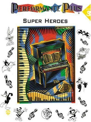 Primary image for Performance Plus, Bk 3: Popular Music -- Super Heroes [Paperback] by Staff, A...