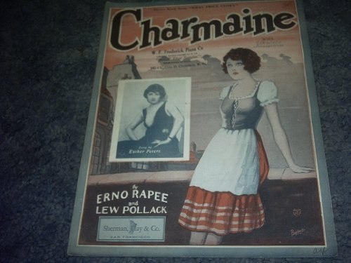 Primary image for Charmaine Sheet Music (ESTHER PETERS) [Sheet music] by ERNO RAPEE
