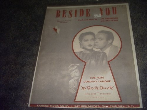 Primary image for Beside YOU Sheet Music (MY FAVORITE BRUNETTE) [Sheet music] by PETER LORRE