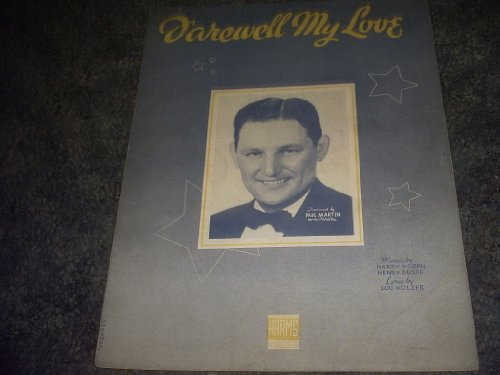 Primary image for Farewell My Love Sheet Music (PAUL MARTIN) [Sheet music] by HARRY KOGEN