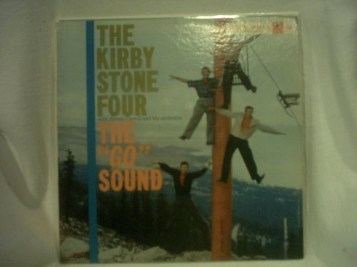 "Primary image for The Kirby Stone Four - ""The 'Go' Sound"" [Vinyl] The Kirby Stone Four"