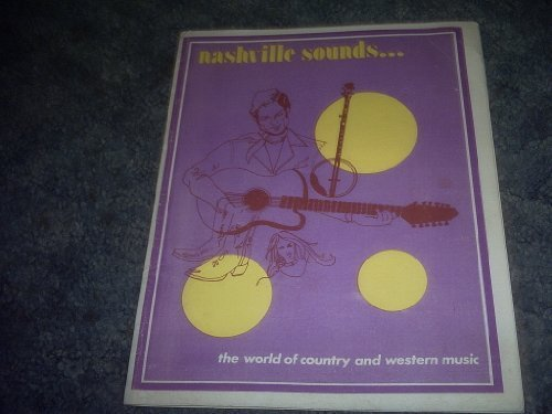 Primary image for Nashville Sounds the World of Country and Western Music [Paperback] by VARIOUS