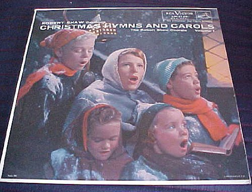 Primary image for Christmas Hymns and Carols The Robert Shaw Chorale, Vol. 1 Record Album Vinyl...
