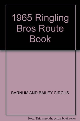 Primary image for 1965 Ringling Bros Route Book [Hardcover] by BARNUM AND BAILEY CIRCUS