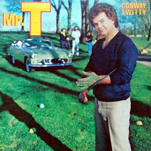 Primary image for Mr. T Conway Twitty - Mr. T LP [Vinyl] Conway Twitty