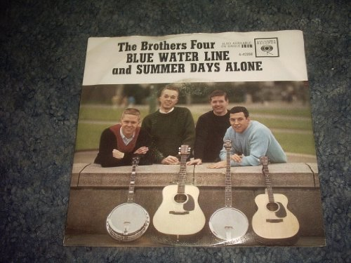 Primary image for THE Brothers Four 45 and Ps Summer Days Alone-blue Water Line [Vinyl] BROTHER...