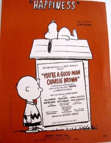 "Primary image for  ""Happiness"" from the musical production Your a Good Man Charlie Brown (P/V/Ch.."