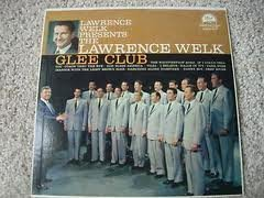 Primary image for Lawrence Welk Presents the Lawrence Welk Glee Club [Vinyl] Lawrence Welk Glee...