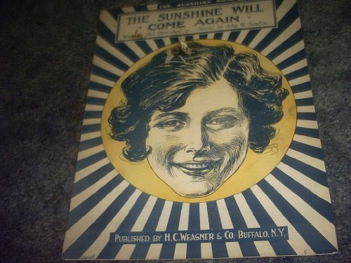 Primary image for THE Sunshine Will Come Again Sheet Music [Sheet music] by MEL BREWSTER