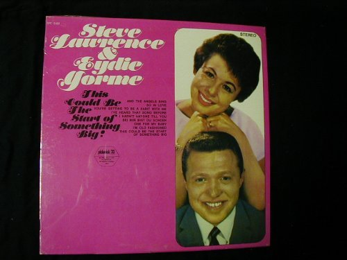 Primary image for This Could Be The Start of Something Big [Vinyl] Steve Lawrence and Eydie Gorme