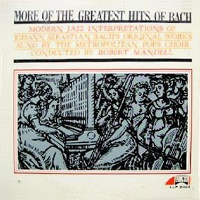 Primary image for More Of The Greatest Hits Of Bach - Mono LP [Vinyl] The Metropolitan Pops Cho...