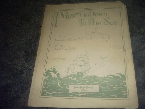 Primary image for I Must Go Down to the Sea Sheet Music [Sheet music] by RAYMOND EARLE MITCHELL