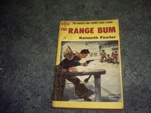 Primary image for THE Range BUM Western Paperback Novel [Paperback] by KENNETH FOWLER