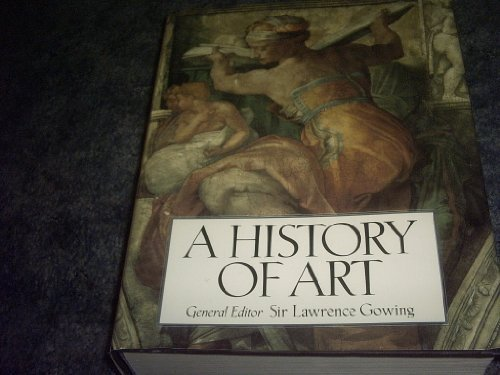 Primary image for A History of Art Hardcover Book 1995 [Hardcover] by SIR LAWRENCE GOWING
