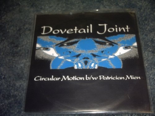 Primary image for Circular Motion/patrician Mien 45 Rpm Record [Vinyl] DOVETAIL JOINT