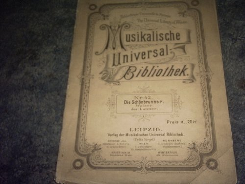 Primary image for DIE Schonbrunner Sheet Music (MUSIKALISCHE UNIVERSAL BIBLIOTHEK) [Sheet music...