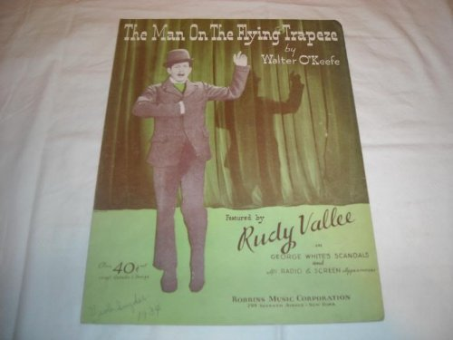 Primary image for MAN ON THE FLYING TRAPEZE RUDY VALLEE 1933 ROLL ALONG SHEET MUSIC 216 by MAN ...