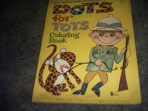 Primary image for Dots for Tots Coloring Book [Paperback] by UNLISTED