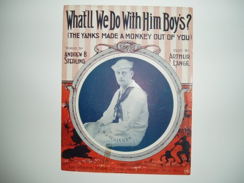 Primary image for What'll We Do With Him Boys? (The Yanks Made a Monkey Out of You) Sheet Music by