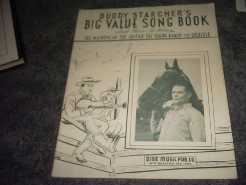 Primary image for Buddy Starcher's Big Value Song Book [Paperback] by BUDDY STARCHER