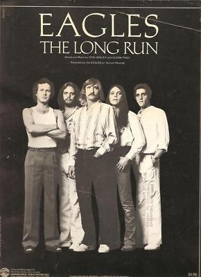 Primary image for Sheet Music Eagles On The Long Run Eagles 84 [Sheet music] Don Henley and Gle...