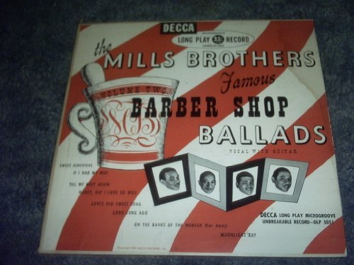 Primary image for The Mills Brothers Vinyl Famous Barber Shop Ballads 10 inch lp [Vinyl] THE MI...