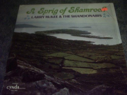 Primary image for Larry Mckee and the Shandonairs Vinyl a Sprig of Shamrock [Vinyl] LARRY MCKEE