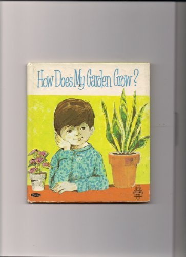 Primary image for Tell-a-Tale Book-How Does My Garden Grow? [Hardcover] by Benton, William And ...