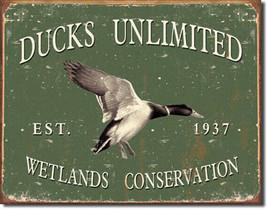 Ducks Unlimited Wetlands Conservation Est. 1937 Rustic Hunting Nature Metal Sign - $18.95