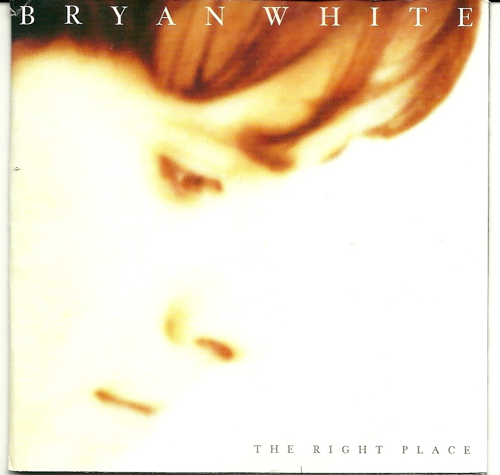 Primary image for Bryan White CD The Right Place