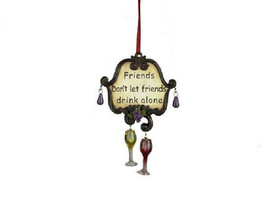 """KSA TUSCAN WINE SIGN """"FRIENDS DON'T LET FRIENDS DRINK ALONE"""" CHRISTMAS O... - $9.88"""