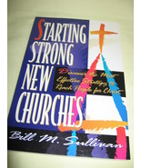 Starting Strong New Churches by Bill M. Sullivan - $2.99
