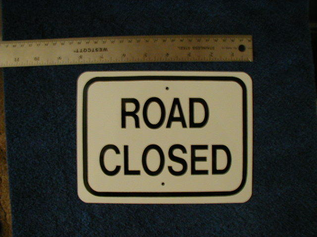 MINI MINIATURE ROAD CLOSED TRAFFIC SIGNS METAL 8""