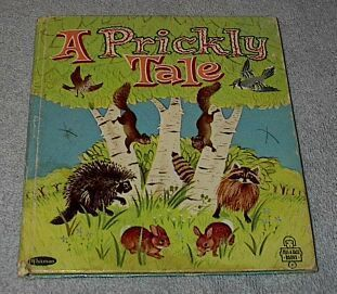 Children's Tell A Tale Book  A Prickly Tale