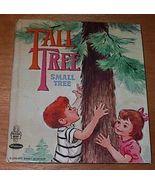 Children's Tell A Tale Book  Tall Tree Small Tree - $5.00