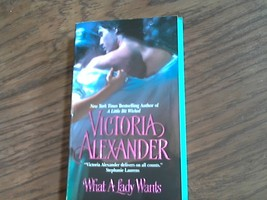 What a Lady Wants By Victoria Alexander (2007 Paperback) - $3.00