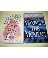 2 T.D. Jakes Books, Daddy Loves His Girls, Maxi... - $2.99