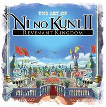 The Art of Ni no Kuni II: REVENANT KINGDOM [Hardcover] Titan Books - $20.78