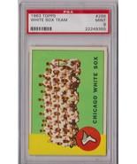 1963 Topps Chicago White Sox Team #288 PSA 9 P465 - $270.83