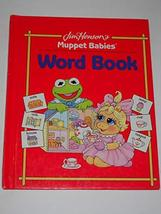 Word Book (Jim Henson's Muppet Babies) Bonnie Worth and Kathy Spahr - $4.74