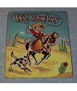 Children's Tell a Tale Book  Hi Cowboy - $7.95
