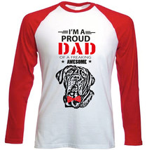 Neapolitan Mastiff - Im A Proud Dad - New Red Long Sleeves Cotton Tshirt - $27.47