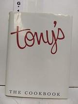 Tony's: The Cookbook Fuermann, George - $40.00