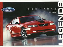 2004 Ford LEGENDS sales brochure catalog Thunderbird Mustang US 04 2005 GT - $9.00