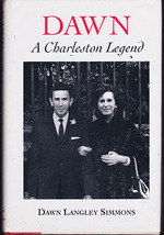 Dawn: A Charleston Legend by Dawn Langley Simmons (Hardback 1st) - $25.00
