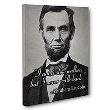 I Never Walk Back, Abraham Lincoln Quote Canvas Wall Art - $32.18