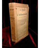 LA MAGIE ET L'ASTROLOGIE 1860 Maury French 1ST ED magick astrology occul... - $148.49