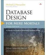 Database Design for Mere Mortals: A Hands-On Guide to Relational Databas... - $45.54